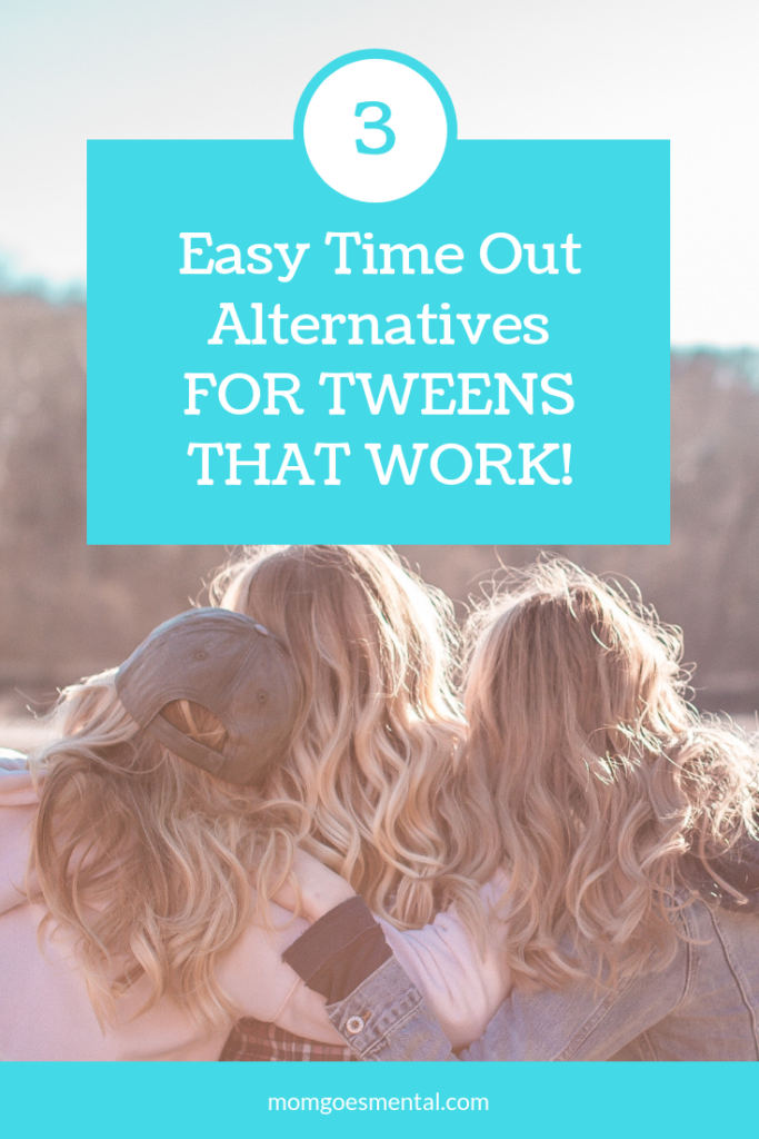 3 Easy Time Out Alternatives for Tweens
