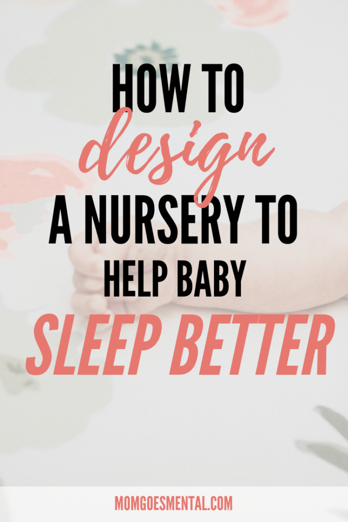 Design a Nursery to Help Baby Sleep Better