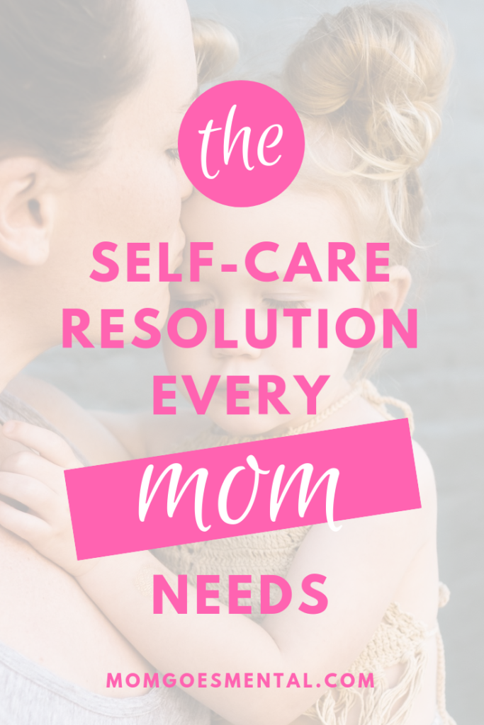 Self-care Resolution for Moms