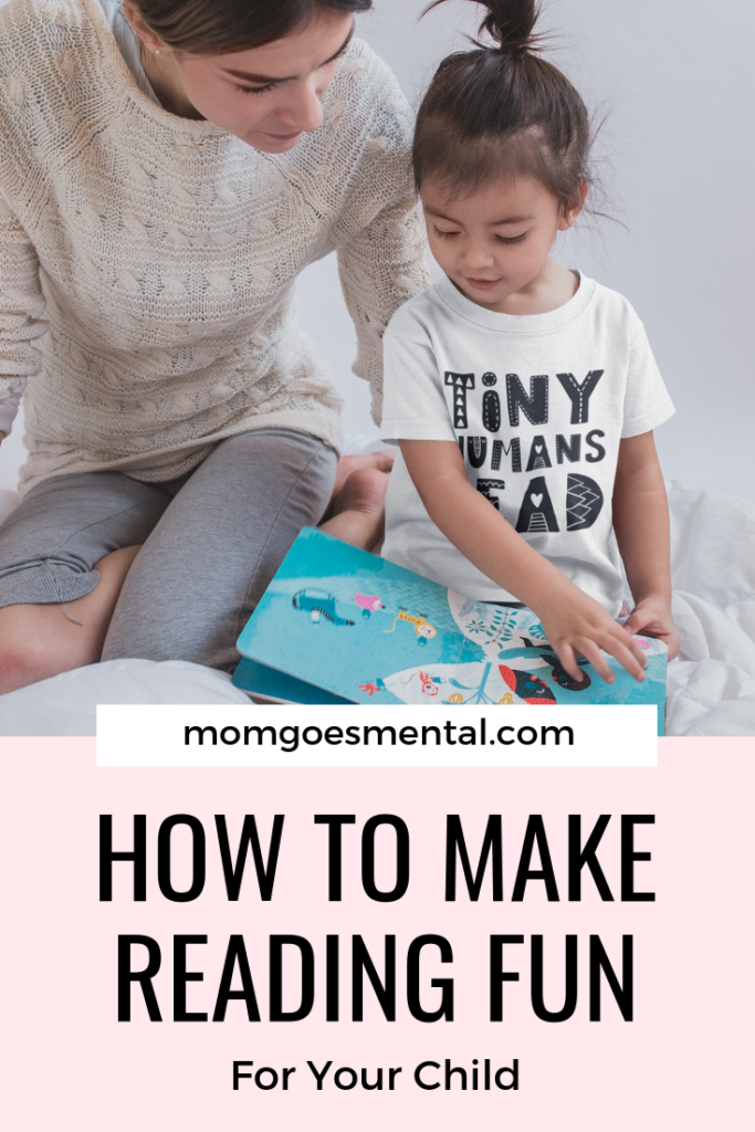 How to Make Reading Fun for Your Child