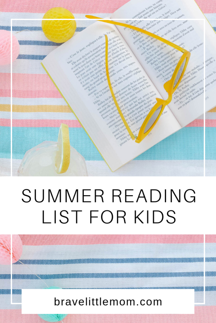 Summer Reading List for Kids - Brave Little Mom - Blog for Moms - Blog for Single Moms