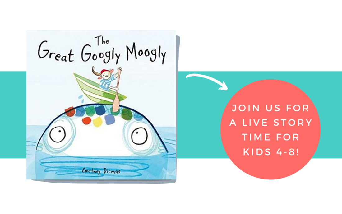 Live Story Time- The Great Googly Moogly from Busy Little Book Club Book Subscription for Kids